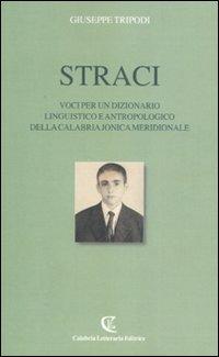 Straci. Voci per un dizionario linguistico e antropologico della Calabria jonica meridionale