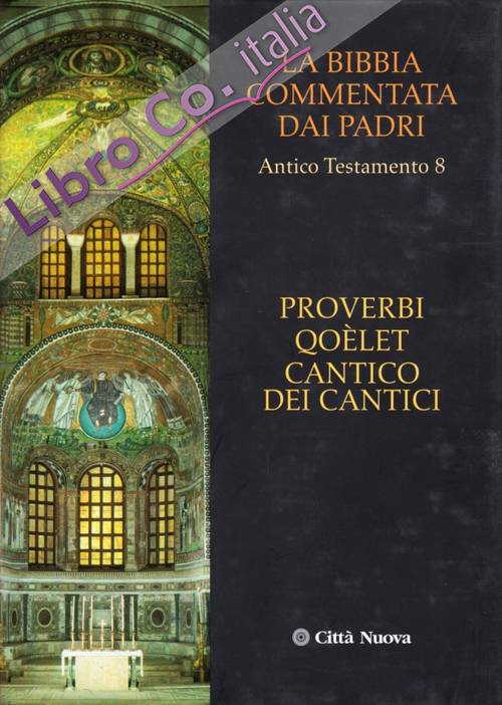 Proverbi, qoelet, cantico dei cantici