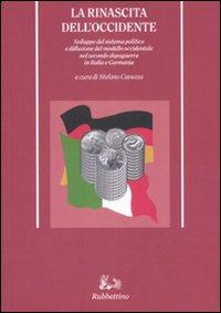 La rinascita dell'Occidente. Sviluppo del sistema politico e diffusione del modello occidentale nel secondo dopoguerra in Italia e Germania