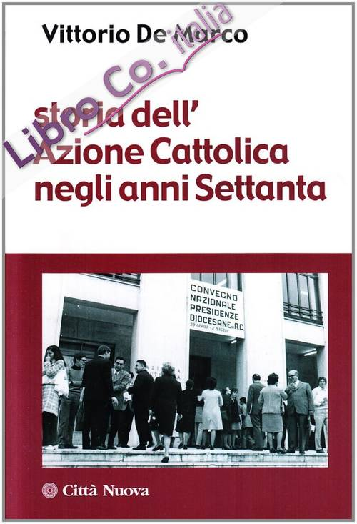 Storia dell'azione cattolica negli anni settanta