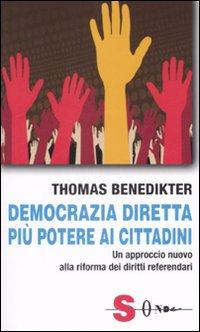 Democrazia diretta: più potere ai cittadini. Un approccio nuovo alla riforma dei diritti referendari