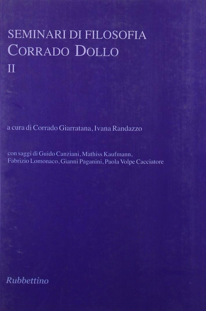 Seminari di filosofia. Corrado Dollo. Vol. 2