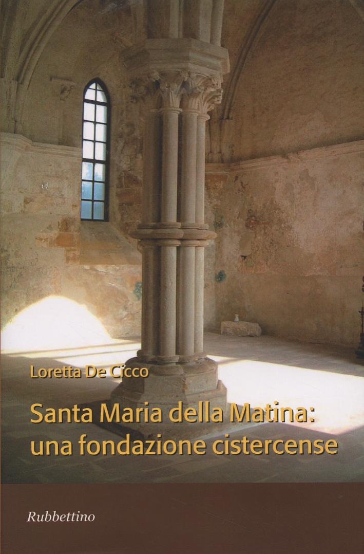 Santa Maria della Matina. Una fondazione cistercense