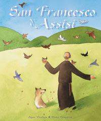 San Francesco d'Assisi. Ediz. illustrata