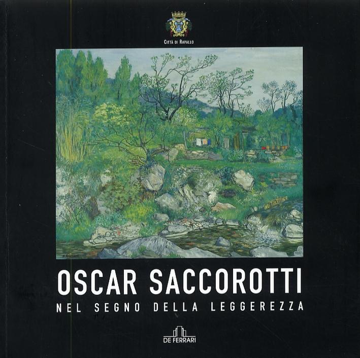 Oscar Saccorotti. Nel segno della leggerezza