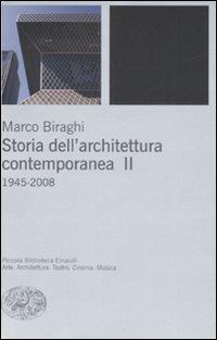 Storia dell'architettura contemporanea. Ediz. illustrata. Vol. 2: 1945-2008