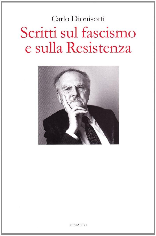 Scritti sul fascismo e sulla Resistenza