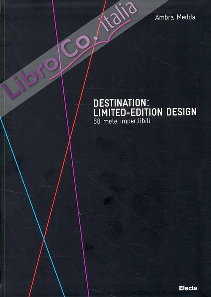 Destination. Limited-Edition Design. 60 Mete Imperdibili