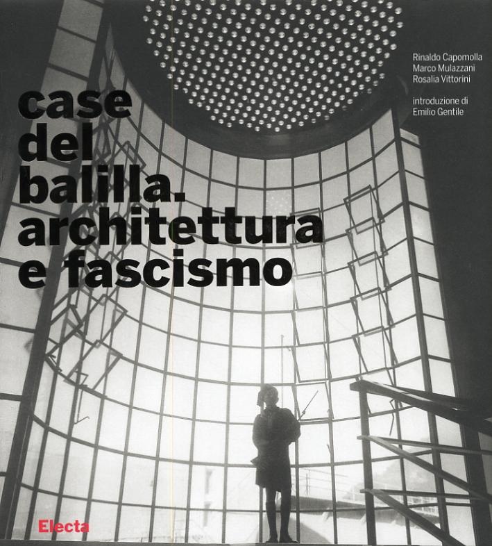 Case del balilla. Architettura e fascismo.