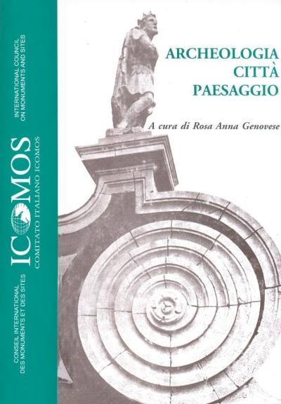 Archeologia, città, paesaggio. Ediz. illustrata