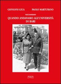 Quando andavamo all'Università di Bari