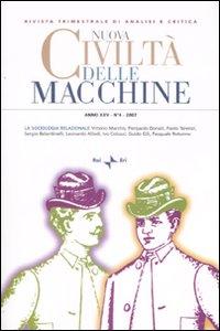 Nuova civiltà delle macchine (2007). Vol. 4: La sociologia relazionale.
