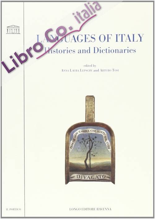 Languages of Italy. Histories and Dictionaries.