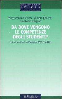 Da dove vengono le competenze degli studenti? I divari territoriali nell'indagine OCSE PISA 2003.