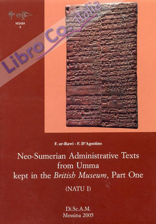 Neo-Sumerian Administrative Texts from Umma kept in the British Museum, Part One (NATU I)