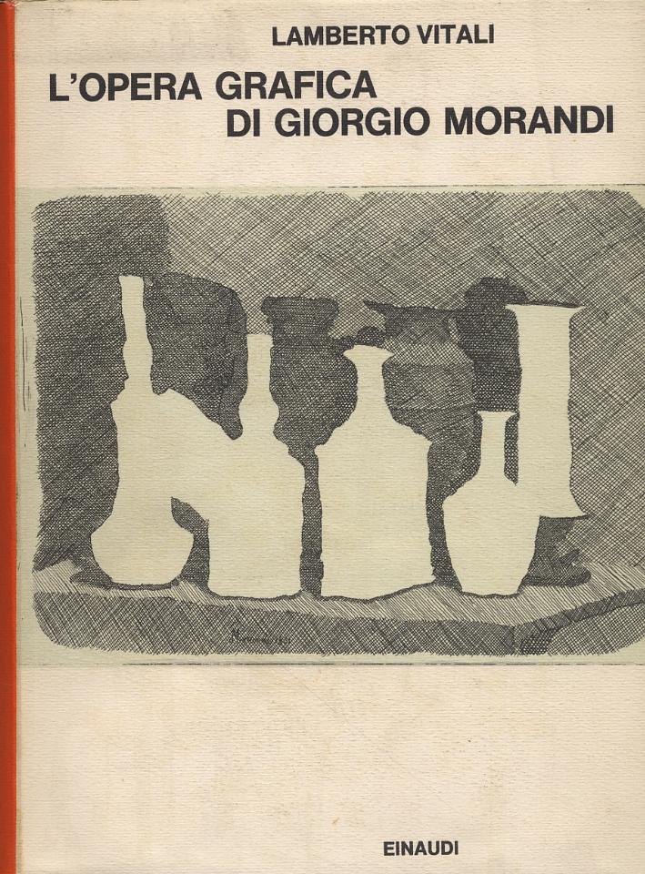 L'opera grafica di Giorgio Morandi.