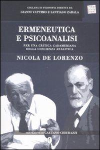 Ermeneutica e psicoanalisi. Per una critica gadameriana della coscienza analitica