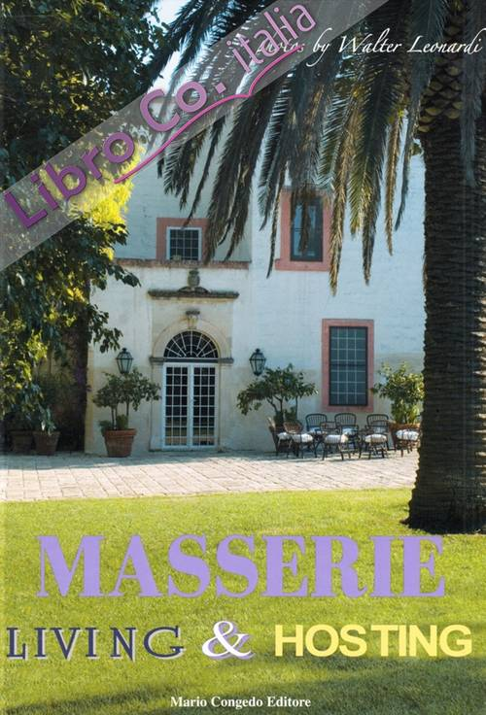 Masserie. Living & Hosting.