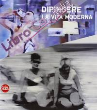 Dipingere la vita moderna dal 1960 a oggi