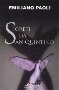 Segreti da San Quintino