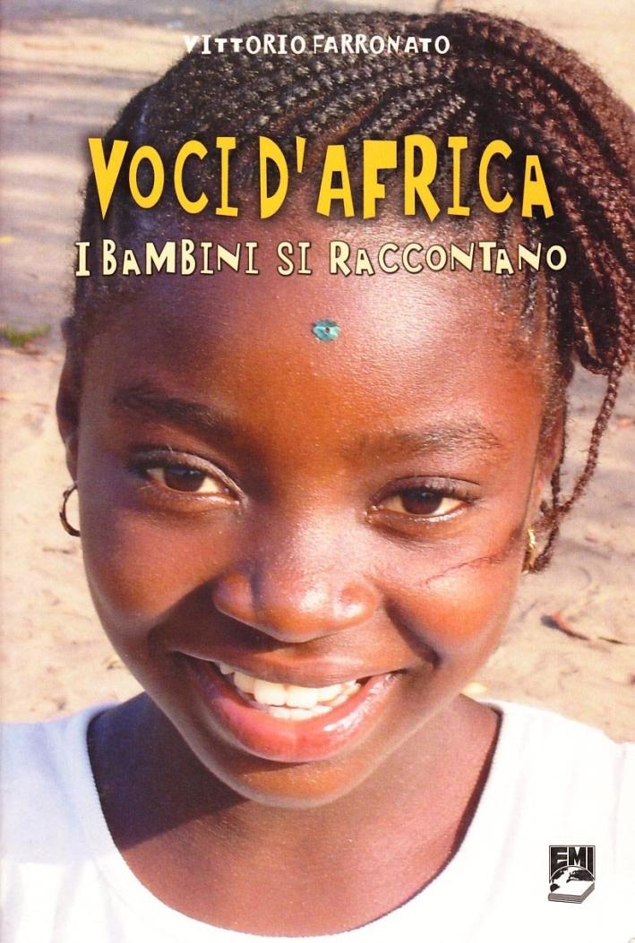 Voci d'Africa. I bambini si raccontano