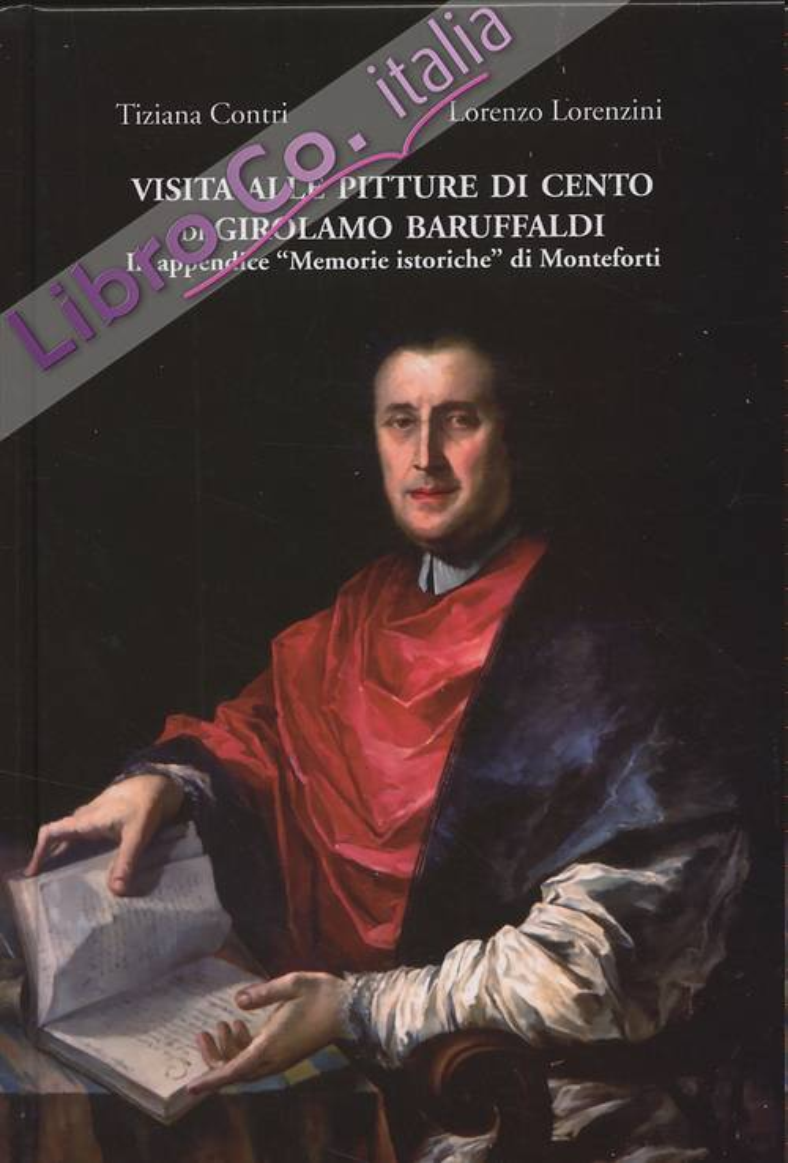 Visita alle pitture di Cento di Girolamo Baruffaldi. In appendice