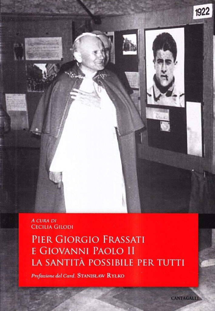 Pier Giorgio Frassati e Giovanni Paolo II. La sanità è possibile per tutti