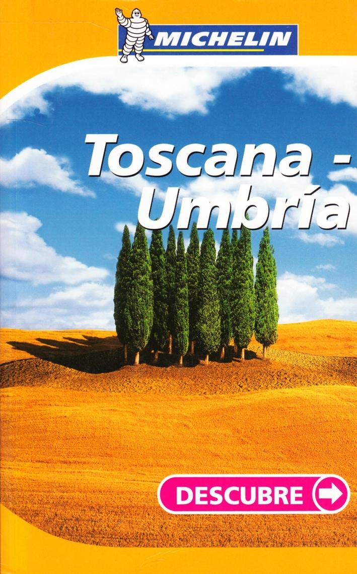 Toscana, Umbria. Ediz. spagnola