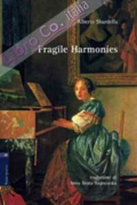 Fragile harmonies