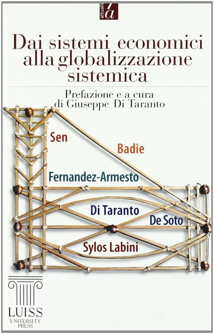 Dai sistemi economici alla globalizzazione sistemica