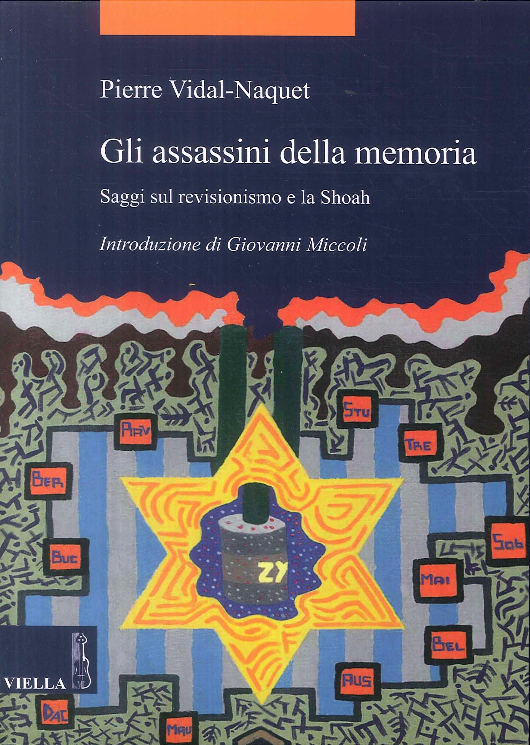 Gli Assassini delle Memoria. Saggi sul Revisionismo e la Shoah