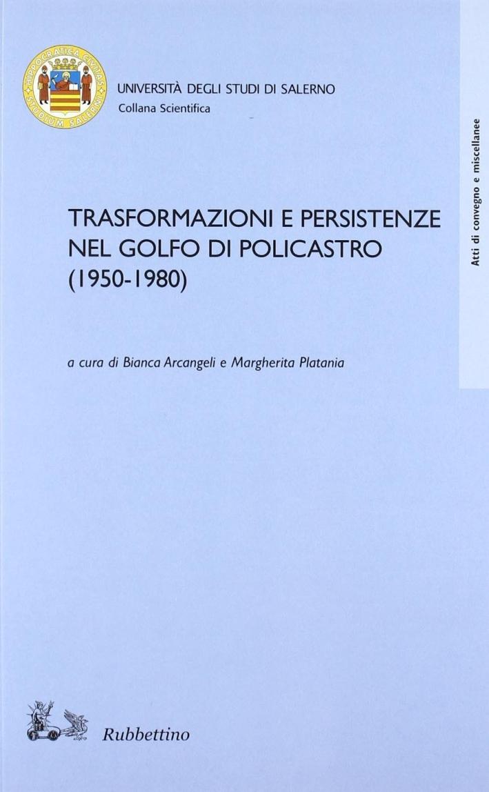 Trasformazioni e Persistenze del Golfo di Policastro (1950-1980)