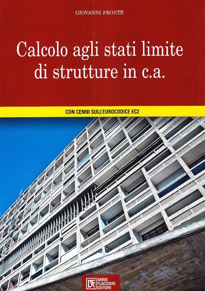 Calcolo agli stati limite di strutture in c. a