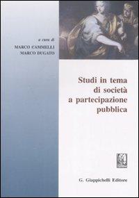 Studi in tema di società a partecipazione pubblica