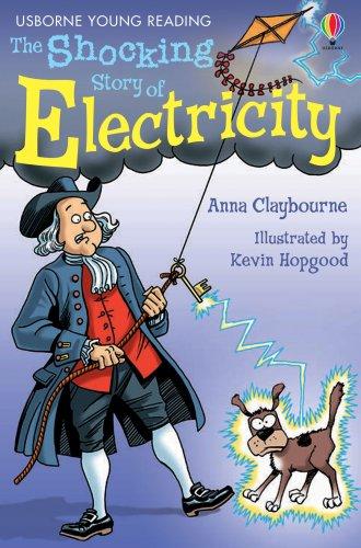 The Shocking Story of Electricity. Ediz. illustrata
