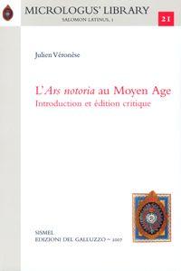 L'«Ars notoria» au Moyen Age. Introduction et édition critique. Ediz. francese e latina