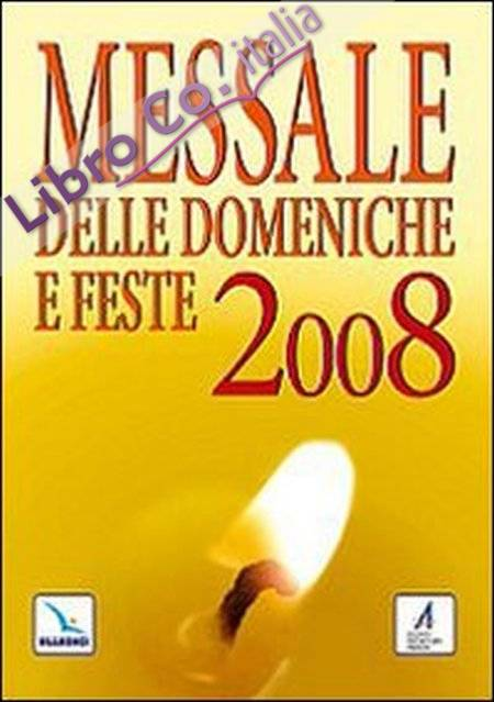 Messale delle domeniche e feste 2008