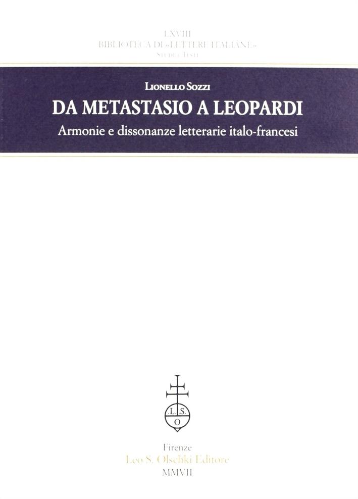 Da Metastasio a Leopardi. Armonie e dissonanze letterarie italo-francesi