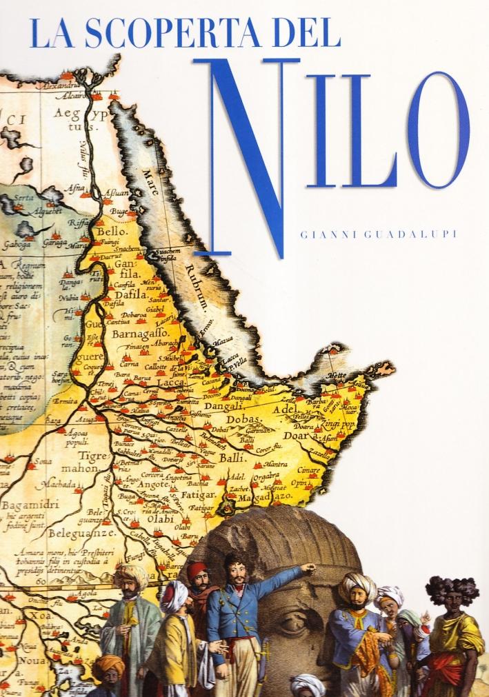 La scoperta del Nilo. Ediz. illustrata