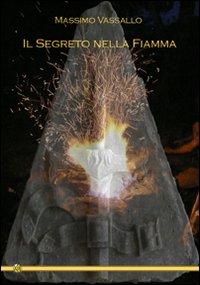 Il segreto nella fiamma