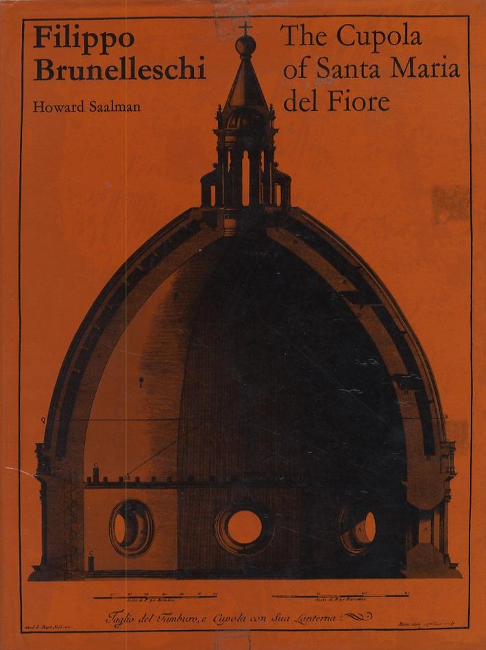 Filippo Brunelleschi. The Cupola of Santa Maria del Fiore