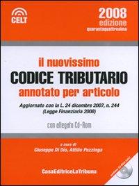 Il nuovissimo codice tributario annotato per articolo. Con CD-ROM