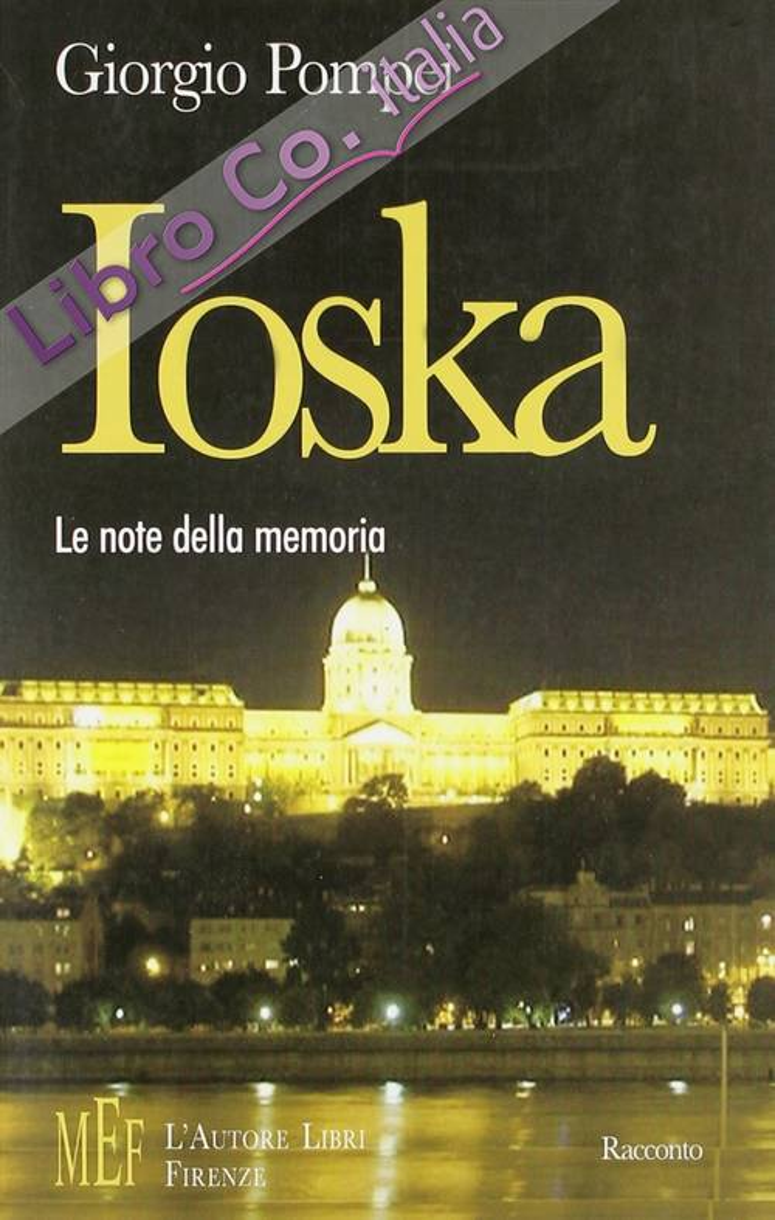 Ioska. Le note della memoria