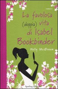 La favolosa (doppia) vita di Isabel Bookbinder