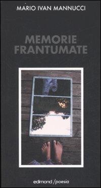 Memorie frantumate