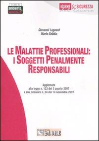 Le malattie professionali: i soggetti penalmente responsabili