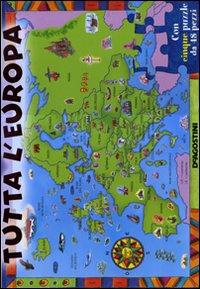 Tutta l'Europa. Libro puzzle. Ediz. illustrata