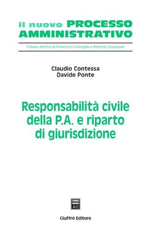Responsabilità civile della p.a. e riparto di giurisdizione