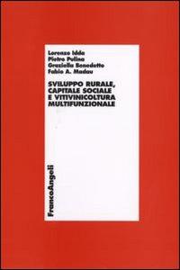 Sviluppo rurale, capitale sociale e vitivinicoltura multifunzionale