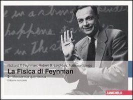 La fisica di Feynman. Ediz. bilingue. Vol. 3: Meccanica quantistica